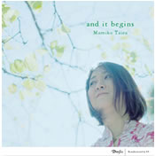 『 and it begins 』 平 麻美子 (vo)