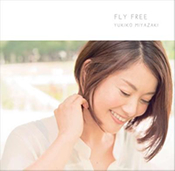 『Fly Free 』
